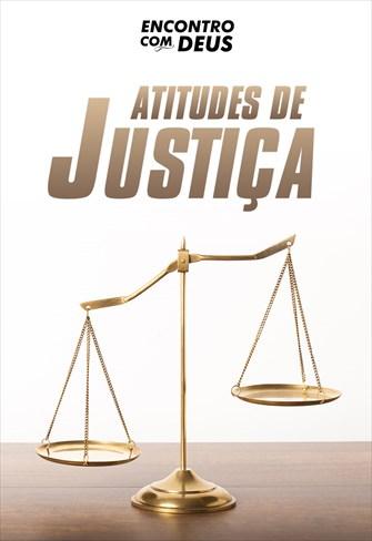 Atitudes de justiça - Encontro com Deus - 15/09/19
