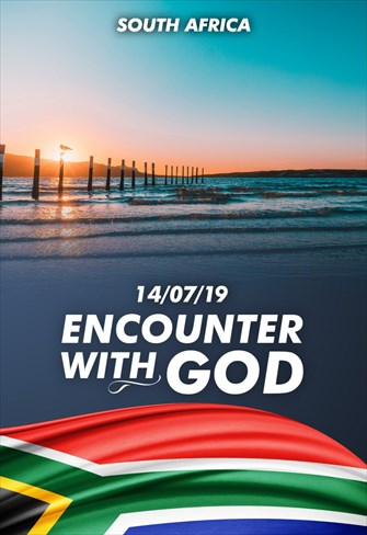 Encounter with God - 14/07/19 - South Africa