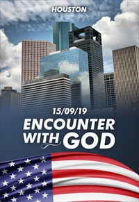 Encounter with God - 15/09/19 - Houston