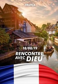 Rencontre avec Dieu - 18/08/19 - France