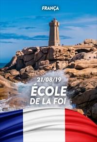 École de la Foi - 21/08/19 - France