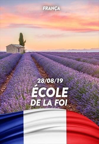 École de la Foi - 28/08/19 - France