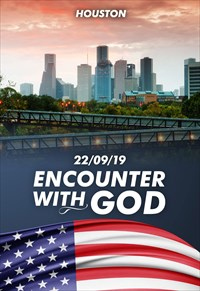 Encounter with God - 22/09/19 - Houston