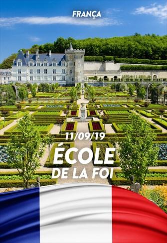 École de la Foi - 11/09/19 - France