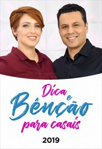 Dica e Bênção para casais - Temporada 3 - 2019