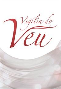 Vigília do Véu - 27/09/19