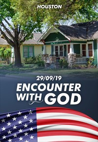 Encounter with God - 29/09/19 - Houston