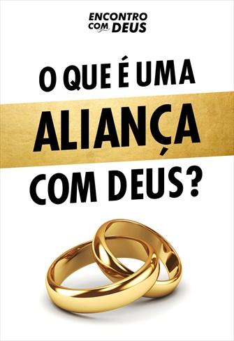 O que é uma aliança com Deus? - Encontro com Deus - 27/10/19