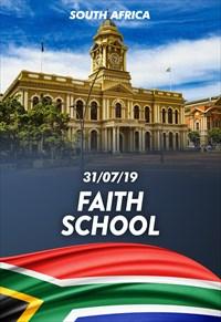 Faith School - 31/07/19 - South Africa