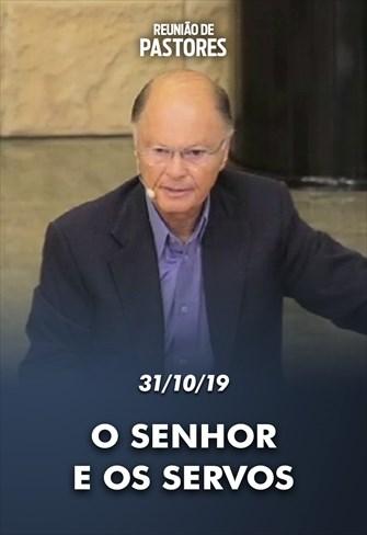 Reunião de Bispos e Pastores com o Bispo Macedo - 31/10/19