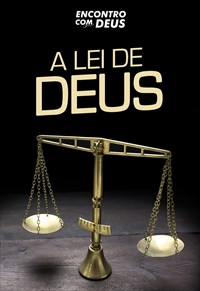 A lei de Deus - Encontro com Deus - 03/11/19