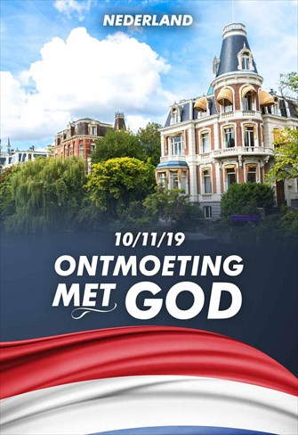Ontmoeting met God - 10/11/19 - Nederland