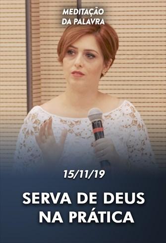 Serva de Deus na prática - Meditação da Palavra - 15/11/19