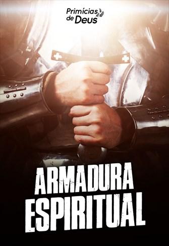 Armadura espiritual - Primícias de Deus - 17/11/19