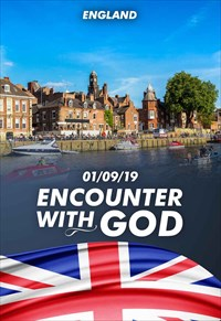 Encounter with God - 01/09/19 - England