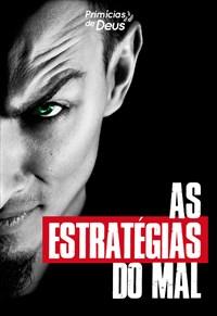 As estratégias do mal - Primícias de Deus - 24/11/19