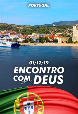 Encontro com Deus - 01/12/19 - Portugal