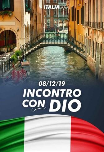 Incontro con Dio - 08/12/19 - Italia