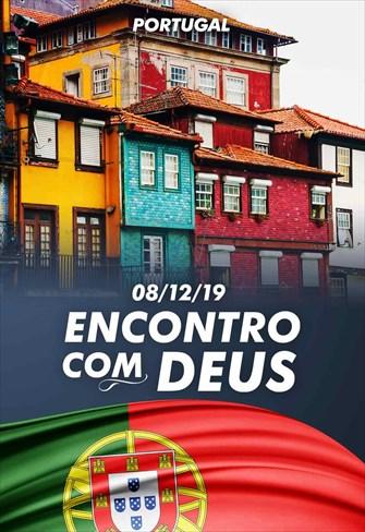 Encontro com Deus - 08/12/19 - Portugal