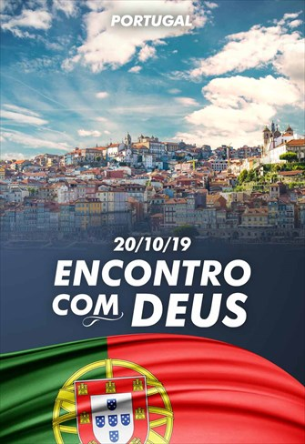Encontro com Deus - 20/10/19 - Portugal