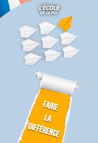 Faire la différence - L'Ecole de la foi - 18/12/19 - France