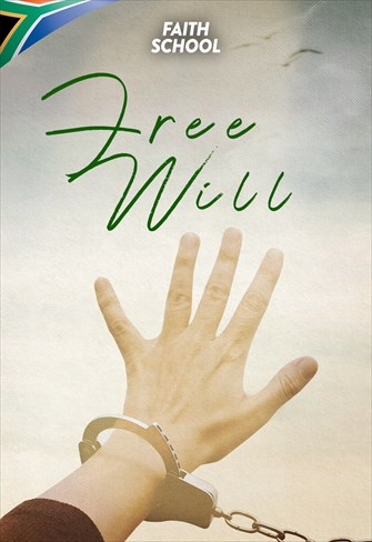 Free Will - Faith School - 23/10/19 - South Africa