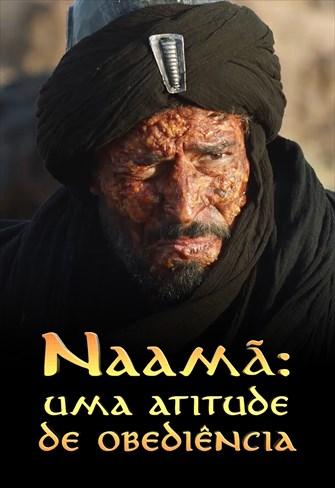 Naamã: Uma atitude de obediência