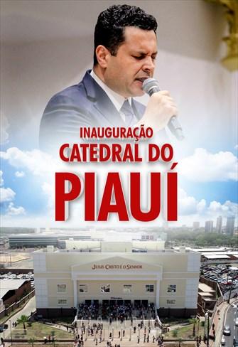 Inauguração da Catedral do Piauí - 29/12/19