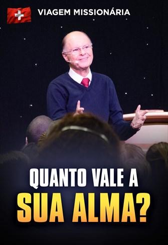 Quanto vale a sua alma? - Bispo Macedo direto da Suíça - 22/01/20