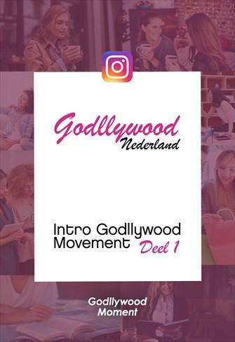 Introductie Deel 1 - Godllywood Moment - Nederland