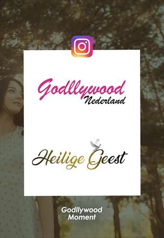 Godllywood Moment - Nederland - Heilige geest