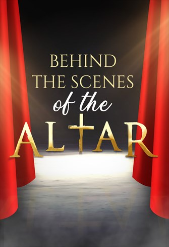 Behind the scenes of the Altar