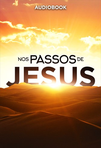 Nos passos de Jesus - Audiobook