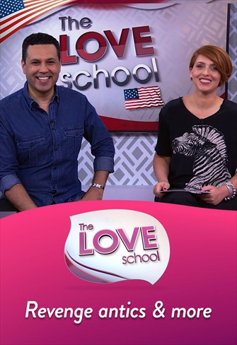 The Love School USA - 03/14/2020 - Revenge antics & more