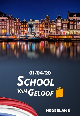 School van Geloof - 01/04/20 - Nederland