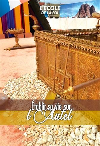 L'école dela de Foi - Établirsa vie sur l'Autel - 22/04/20 - France