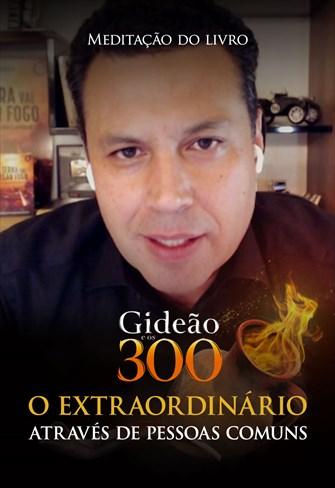 Meditação do Livro 300 de Gideão