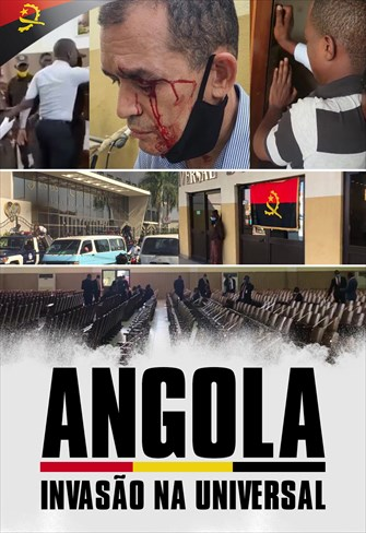 Angola - Invasão na Universal