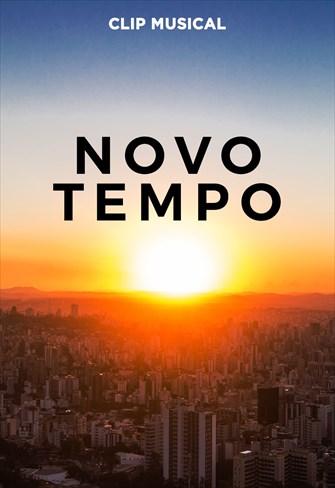 Clip - Novo Tempo