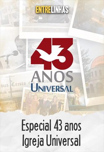Entrelinhas - Especial 43 anos da Universal - 12/07/20