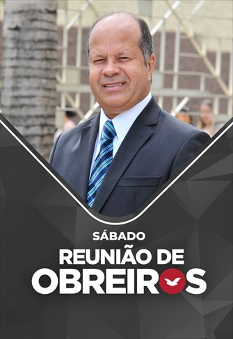 Reunião de Obreiros - Bispo Sergio Corrêa