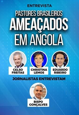Pastores brasileiros ameaçados em Angola