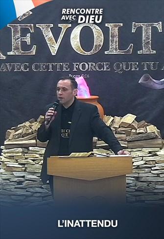 L'inattendu - Rencontre avec Dieu - 21/06/20 - France