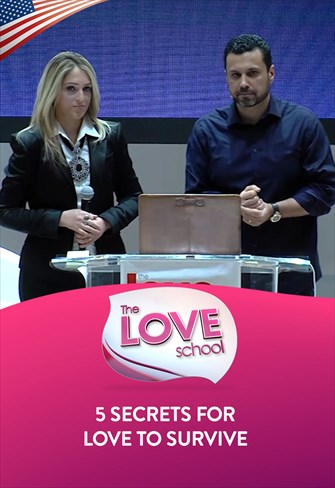 The Love School - USA - 25/07/20 - 5 secrets for love to survive