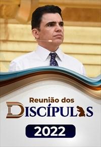 Reunião dos Discípulos - Bispo Júlio Freitas