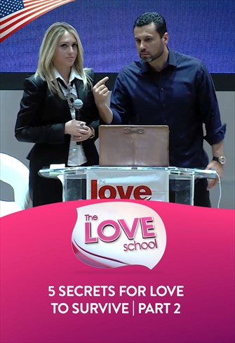 The Love School - USA - 01/08/20 - 5 secrets for love to survive - Part 2