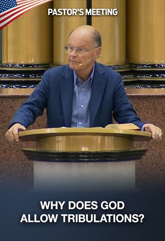 Why does God allow tribulations? - Pastors' Meeting - 13/08/20