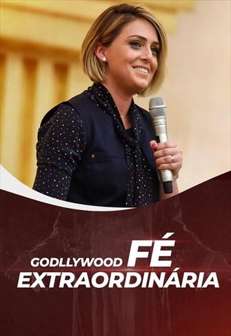 Godllywood - Fé Extraordinária