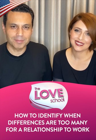 The Love School - USA - 05/09/20 - How to identify when differences are too many for a relationship to work