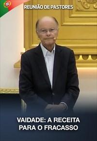 Vaidade: a receita para o fracasso - Reunião de Pastores - 24/09/20